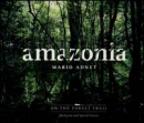 ADNET, MARIO - AMAZONIA: ON THE FOREST TRAIL