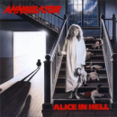 ANNIHILATOR - ALICE IN HELL (RE-ISSUE)
