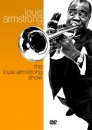 ARMSTRONG, LOUIS - LOUIS ARMSTRONG SHOW
