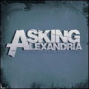 ASKING ALEXANDRIA - Stepped Up & Scratched