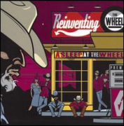 ASLEEP AT THE WHEEL - Reinventing the Wheel