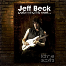 BECK, JEFF - PERFORMING THIS WEEK: LIVE AT RONNIE SCOTT'S (DIG)