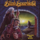 BLIND GUARDIAN - FOLLOW THE BLIND =REMASTE