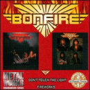 BONFIRE - DON'T TOUCH THE LIGHT: FIREWORKS