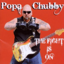 CHUBBY, POPA - FIGHT IS ON