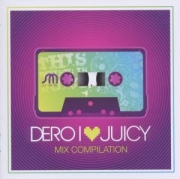 DERO - I LOVE JUICY