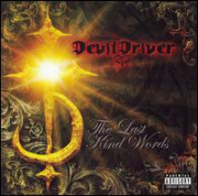 DEVILDRIVER - Last Kind Words (JPN)