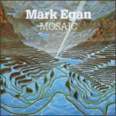 Egan,Mark - MOSAIC