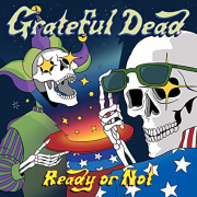 GRATEFUL DEAD - READY OR NOT