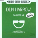 Harrow,Den - TO MEET ME -3TR-