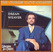LLOYD, CHARLES - DREAM WEAVER