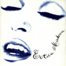 MADONNA - EROTICA (ORIGINAL VERSION