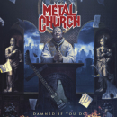 METAL CHURCH - DAMNED IF YOU DO -DIGI-