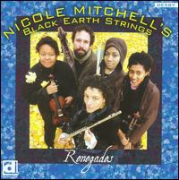 Mitchell,Nicole / Black Earth Strings - Renegades