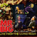 MR. BIG - LIVE FROM LIVING ROOM (JPN)