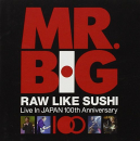 MR. BIG - RAW LIKE SUSHI 100 (JPN)