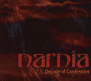 NARNIA - Decade of Confession