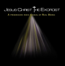 MORSE, NEAL - JESUS CHRIST THE EXORCIST