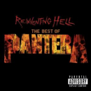 PANTERA - REINVENTING HELL -BEST OF