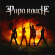 PAPA ROACH - Time for Annihilation On the Record & On the Road