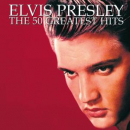 PRESLEY, ELVIS - 50 GREATEST HITS