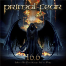 PRIMAL FEAR - 16.6 BEFORE THE DEVIL KNOWS YOU'RE DEAD -REISSUE