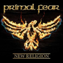 PRIMAL FEAR - NEW RELIGION -REISSUE-