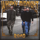 ROAD - WHISKY MIDNIGHT
