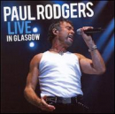 RODGERS, PAUL - Live in Glasgow