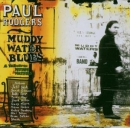 RODGERS, PAUL - MUDDY WATER BLUES