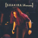 SHAKIRA - MTV UNPLUGGED
