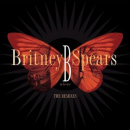 SPEARS, BRITNEY - B IN THE MIX: THE REMIXES