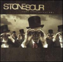 STONE SOUR - Come Whatever May (CLN)