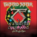 TWISTED SISTER - TWISTED XMAS: LIVE IN LAS VEGAS