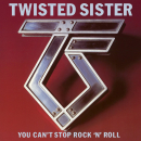 TWISTED SISTER - YOU CAN'T STOP..