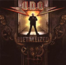 U.D.O. - METALLIZED: BEST OF