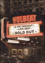 VOLBEAT - Live: Sold Out 2007 (2PC)