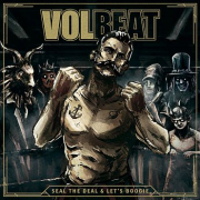 VOLBEAT - SEAL THE DEAL & LET'S..