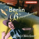 WEILL, K. - FROM BERLIN TO BROADWAY