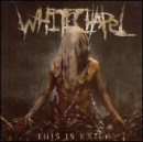WHITECHAPEL - This Is Exile (JPN)
