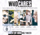 WHO CARES - OUT OF MY MIND/HOLY WATER