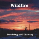 WILDFIRE - SURVIVING & THRIVING